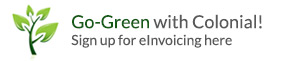 Go-Green with Colonial! Sign up for eInvoicing here